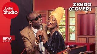 Efya: Zigido (Cover) – Coke Studio Africa