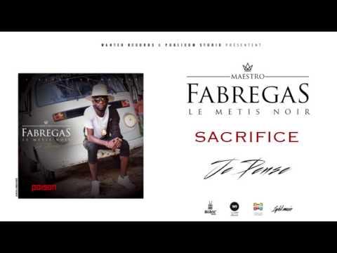 Fabregas Le Métis Noir - Sacrifice ( Audio )