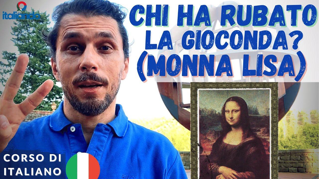 Chi ha rubato la Gioconda? Monna Lisa - italiando.com.br Corso di italiano online