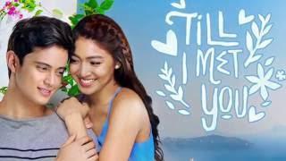 Repeat youtube video Kyla - Till I Met You Full Version (TIMY OST) Lyrics