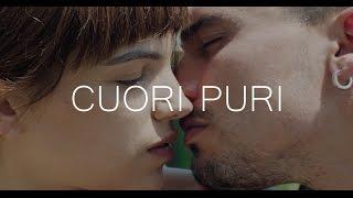 Cuori Puri - Trailer Ufficiale HD