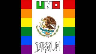 Direlm - Uno [Gay Remix] ( Audio)