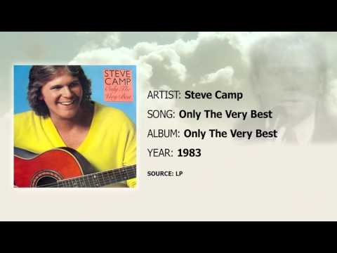 Steve Camp - Only The Very Best