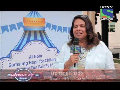 Weekend Out with Gaurav Tandon - Al Noor – Samsung Hope for Children Family Fun Fair 2016.