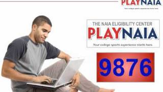 NAIA Eligibility Center Quick Take: PlayNAIA.org - How to PlayNAIA (Student Registration)
