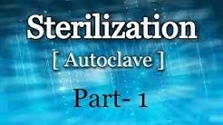 Sterilization / Autoclave / Physical Sterilization ( Hindi )