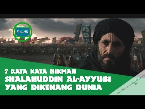 7 Kata-kata Hikmah Shalahuddin Al-Ayyubi yang Dikenang Dunia
