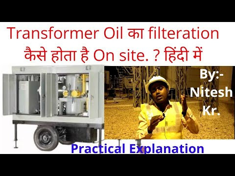 How To Do Oil Filtration Of Transformer By Filtration Machine   Nitesh Kumar (हिंदी में)