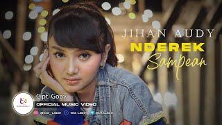 Download lagu Jihan Audy - Nderek Sampean