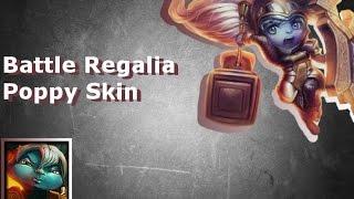 Battle Regalia Poppy Skin League of Legends