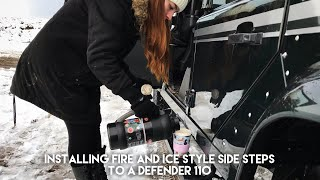Installing Fire and I¢e Style Side Steps to a Defender 110