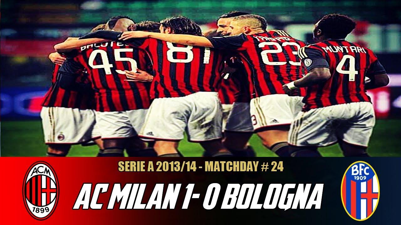 AC Milan-Bologna (1-0) | February 14, 2014 | Match ...