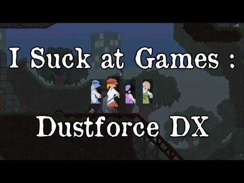 I Suck at Games : Dustforce DX |
