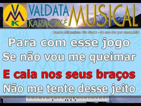 Banda Milennium Cia Show   Se nao for por amor   BAILÃO   Karaoke