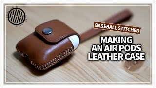 [Leather Craft] Making an Apple Airpods Leather Case