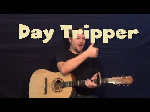 Day Tripper (The Beatles) Guitar Lesson Strum Chords Lick TAB