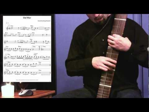 Del Mar - from the Greg Howard Songbook for Chapman Stick