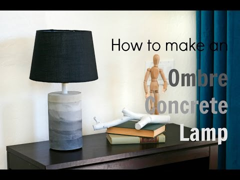 How To Make an Ombre Concrete Lamp