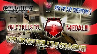 """ask me any question"" cod black ops 2 almost nuclear :("