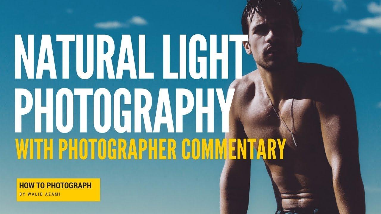 Natural Light Photography Tutorial: No Bounce, No Studio, No Equipment. Just the sun!