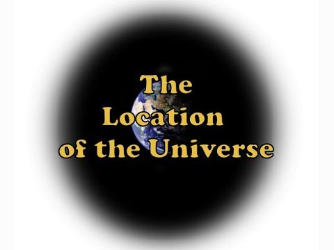 The Location of the Universe (revised) - Hosted by Kevin F  Montague
