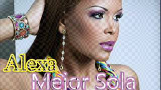 Alexa -Mejor Sola  (Version Bachata )