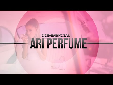 Ari by Ariana Grande | Fragrance Commercial