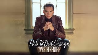 Yves Berendse - Heb Ik Ooit Gezegd (Officiële Audio)