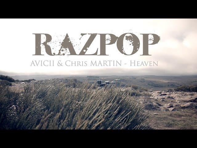 AVICII & Chris Martin - Heaven (Razpop Cover)