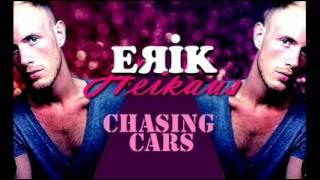 Erik Heikaus - Chasing Cars