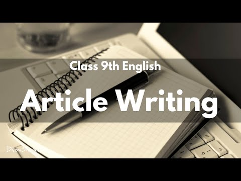 Article Writing | Class 9 English | Video Lecture In Hindi