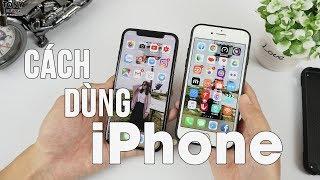Đây là cách mình dùng iPhone