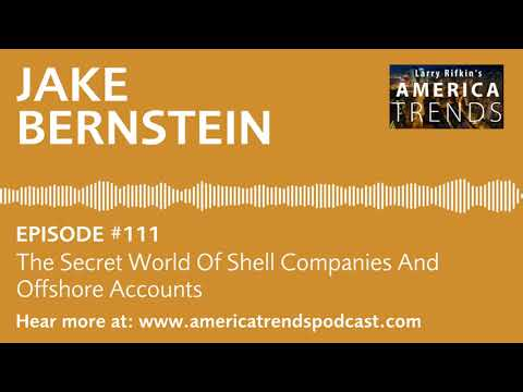 Ep. 111: The Secret World Of Shell Companies And Offshore Accounts