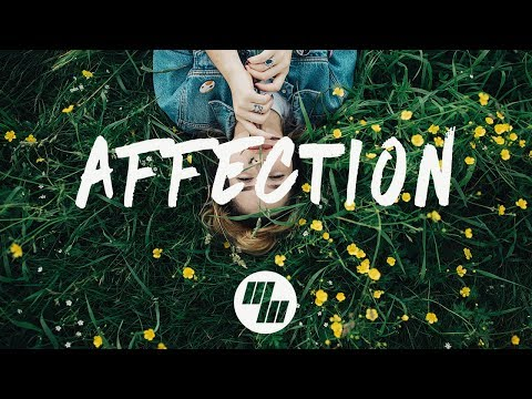 Said The Sky & Origami - Affection (Lyrics) Ft. Jack Newsome