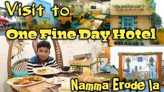 Visit to One Fine Day Cafe - Fun with Taxi Hotel in Erode | Tamil | vpwithfaizi