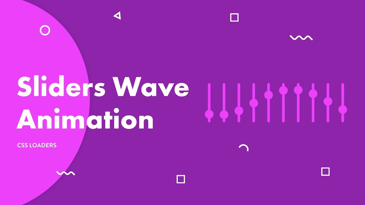 CSS Loader - Sliders Wave | Animation