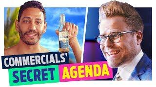 Commercials Have a Hidden Agenda