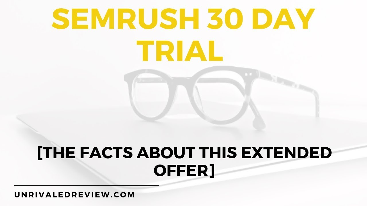 Semrush 30 Day Free Trial for Dummies