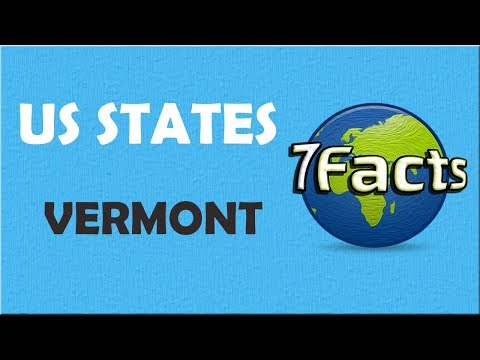 7 Facts about Vermont