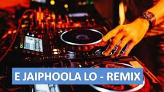 e jaiphoola lo odia dance mix by dj bulu dj tulu