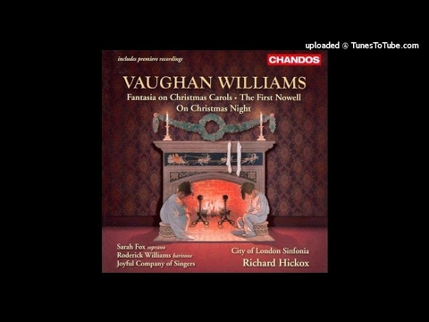 Vaughan Williams : On Christmas Night, Masque (ballet) adapted from A Christmas Carol (1926)