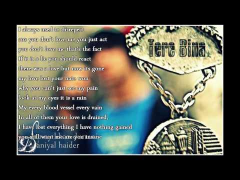 Tere Bina - Sunny Khan Durrani ft. Daniyal Haider