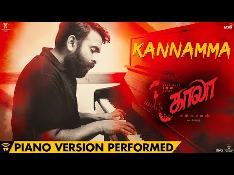 Kannamma - Piano Version Performed by Santhosh Narayanan | Kaala | Rajinikanth | Pa Ranjith