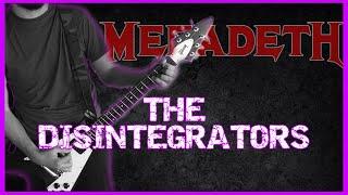 MEGADETH - The Disintegrators 2 GUITARS COVER