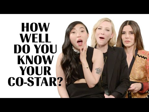 The Cast of 'Ocean's 8' Play How Well Do You Know Your Co-Star