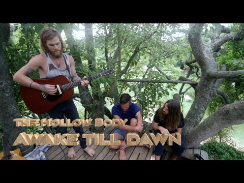 Wild Spirit Treehouse Sessions - The Hollow Body
