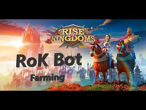 RoK Bot Farmer (Rise of Kingdoms Bot Farming) - many resources for pumping