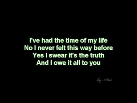 Dirty dancing - Time of my life (lyrics)