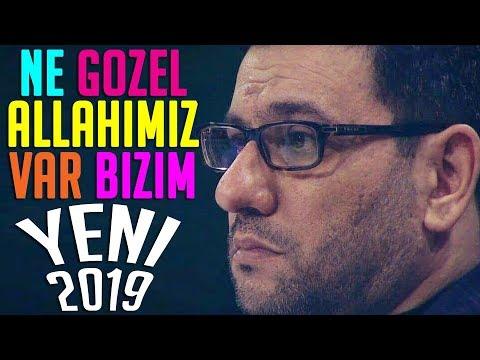 Haci Sahin - Ne Gozel ALLAHIMIZ Var Bizim (Yeni 2019)