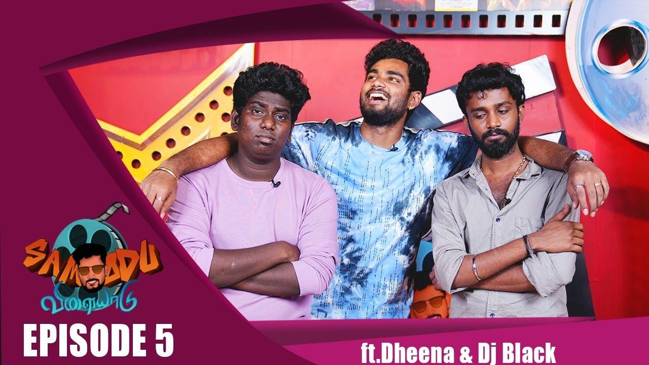 Samodu Velayadu 2  Ft Dheena u0026 DJ Black  Sam Vishal  New Episode   BB Jodigal MediaMasons